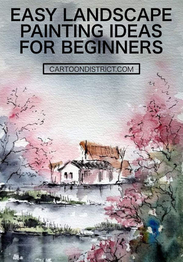 EASY LANDSCAPE PAINTING IDEAS FOR BEGINNERS