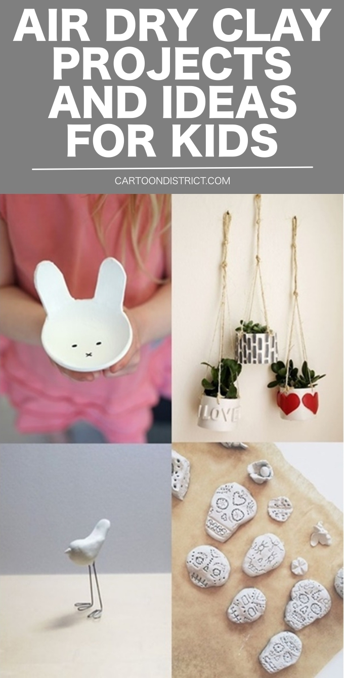 AIR DRY CLAY PROJECTS AND IDEAS FOR KIDS