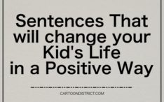 Sentences That will change your Kid's Life in a Positive Way