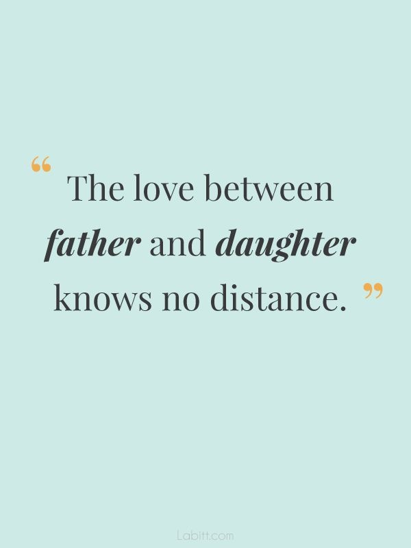 famous quotes about father and daughter relationship after divorce