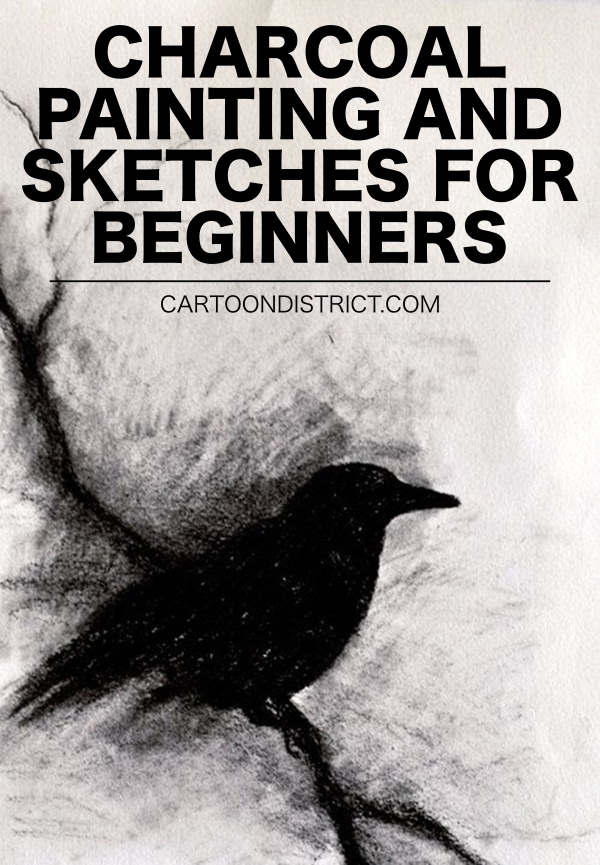 CHARCOAL PAINTING AND SKETCHES FOR BEGINNERS