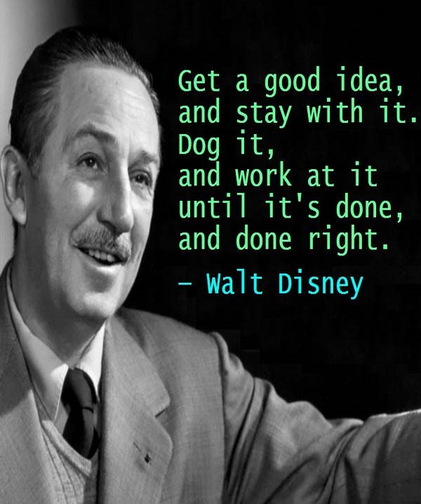 Inspirational Walt Disney Quotes: 35 Inspirational Walt Disney Quotes And Sayings