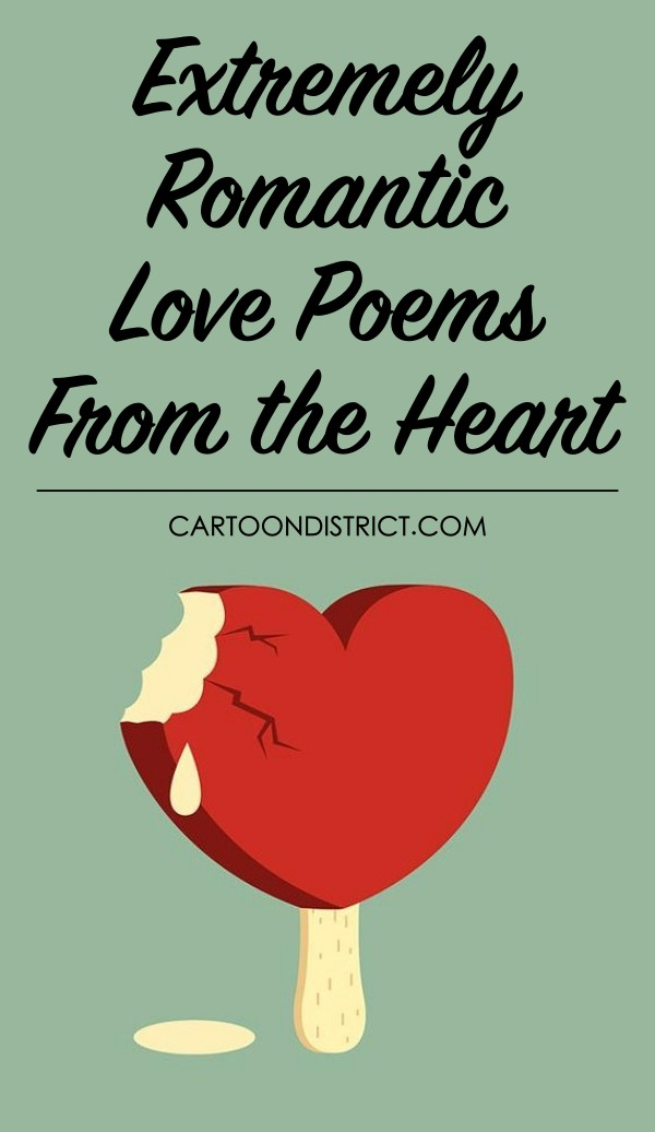 Extremely Romantic Love Poems from the Heart