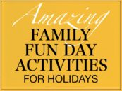 Family Fun Day Activities for Holidays